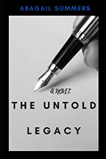 The Untold Legacy