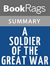 Summary & Study Guide A Soldier of the Great War by Mark Helprin