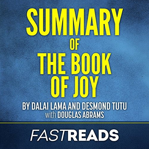 Summary of The Book of Joy by Dalai Lama and Desmond Tutu audiobook cover art