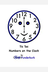 Tic Toc Numbers on the Clock Kindle Edition