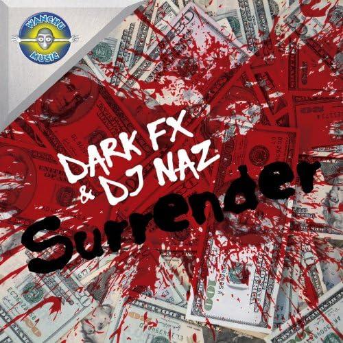 Dark Fx & DJ Naz