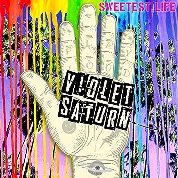 Sweetest Life