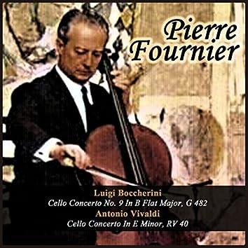 Luigi Boccherini: Cello Concerto No. 9 In B Flat Major, G 482 - Antonio Vivaldi: Cello Concerto In E Minor, RV 40