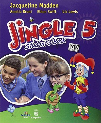 Jingle. Per la Scuola elementare. Con e-book. Con espansione online: 5