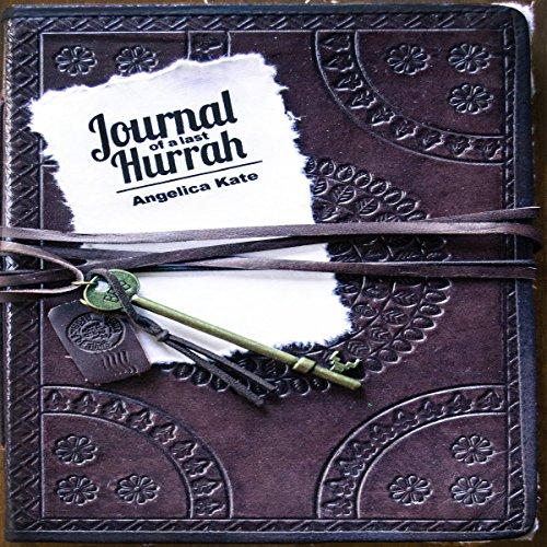 Journal of a Last Hurrah audiobook cover art