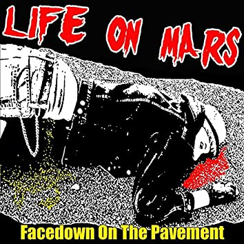 Facedown On the Pavement