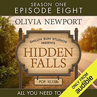 Hidden Falls: All You Need To Know, Episode 8                   By:                                                                                                                                 Olivia Newport                               Narrated by:                                                                                                                                 Rebecca Gallagher                      Length: 1 hr and 47 mins     Not rated yet     Overall 0.0