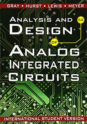 Gray, P: Analysis and Design of Analog Integrated Circuits