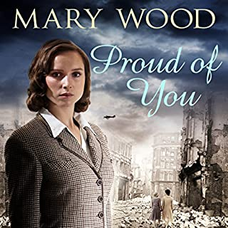 Proud of You                   By:                                                                                                                                 Mary Wood                               Narrated by:                                                                                                                                 Penelope Freeman                      Length: 12 hrs and 47 mins     9 ratings     Overall 4.3