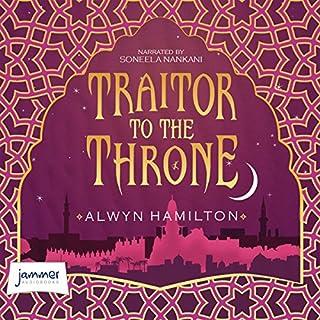Traitor to the Throne     Rebel of the Sands, Book 2              De :                                                                                                                                 Alwyn Hamilton                               Lu par :                                                                                                                                 Soneela Nankani                      Durée : 15 h et 22 min     Pas de notations     Global 0,0