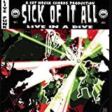Songtexte von Sick of It All - Live in a Dive