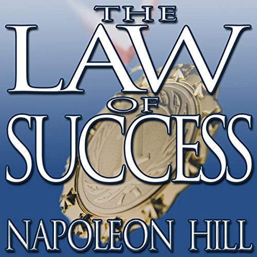 The Law of Success     From the Master Mind to the Golden Rule (in Sixteen Lessons)              By:                                                                                                                                 Napoleon Hill                               Narrated by:                                                                                                                                 Grover Gardner                      Length: 24 hrs and 19 mins     106 ratings     Overall 4.6