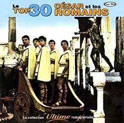 Le Top 30 by Cesar Et Les Romains