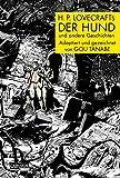H.P. Lovecrafts Der Hund und andere Geschichten - Gou Tanabe