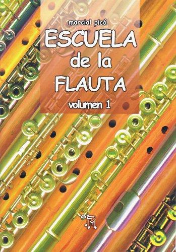 PICO M. - Escuela de la Flauta 1º (Metodo) para Flauta