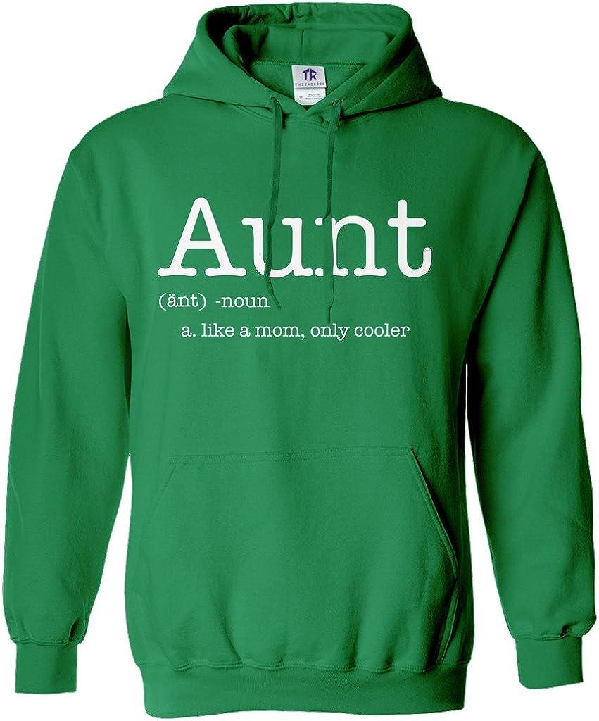 Threadrock Women's Aunt Like a Mom Only Cooler Hoodie Sweatshirt
