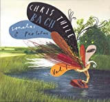 Songtexte von Chris Thile - Bach: Sonatas and Partitas, Vol. 1