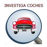 InvestigaCoches GRATIS...