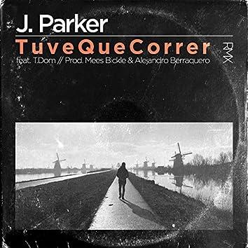 Tuve Que Correr (feat. T.Dom) [Remix]