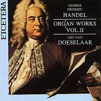 George Frideric Handel, Organ Works Vol 2