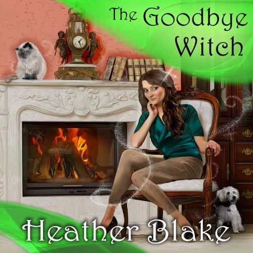 The Goodbye Witch audiobook cover art