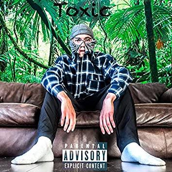 Toxic (feat. Yung Coyle)