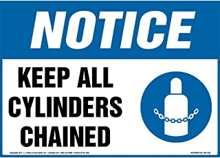 Notice: Keep All Cylinders Chained Sign - J. J. Keller & Associates - 14