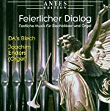 Feierlicher Dialog-Festliche Musik für Blechbläser