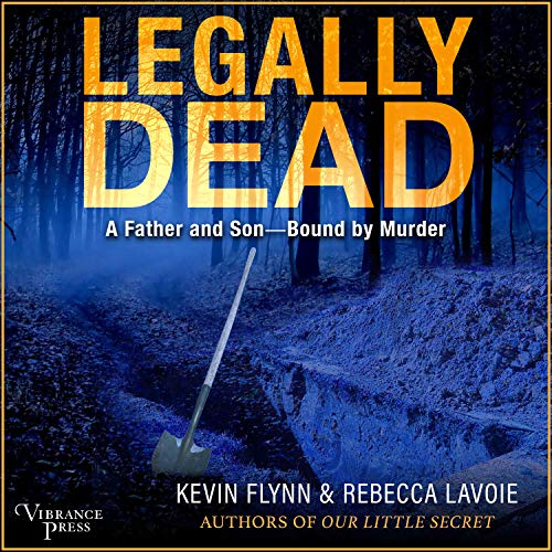 Legally Dead Audiobook By Kevin Flynn, Rebecca Lavoie cover art