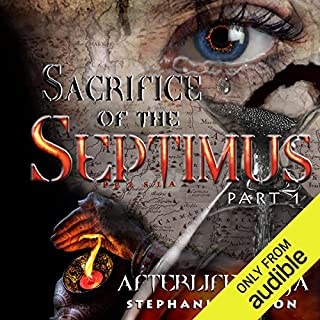 Sacrifice of the Septimus audiobook cover art