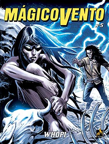 Mágico Vento volume 05: Whopi
