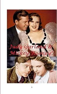 Judy Garland and Mickey Rooney!