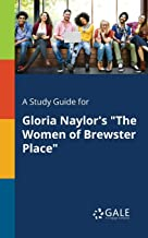"""A Study Guide for Gloria Naylor's """"The Women of Brewster Place"""""""