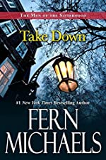 Take Down (The Men of the Sisterhood Book 3)