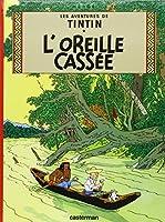 Les Aventures De Tintin: L'Oreille Cassee