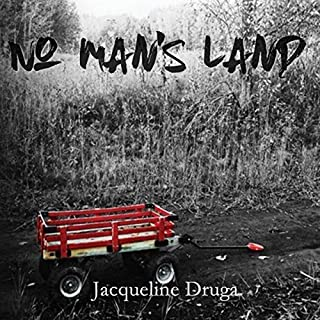 No Man's Land                   By:                                                                                                                                 Jacqueline Druga                               Narrated by:                                                                                                                                 Andrew B. Wehrlen                      Length: 4 hrs and 35 mins     2 ratings     Overall 4.5