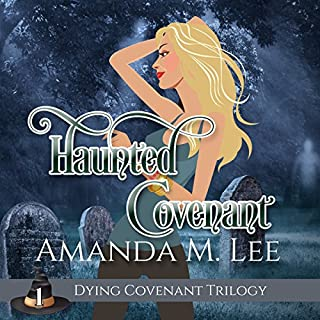 Haunted Covenant     Dying Covenant Trilogy, Book 1              By:                                                                                                                                 Amanda M. Lee                               Narrated by:                                                                                                                                 Erin deWard                      Length: 8 hrs and 50 mins     22 ratings     Overall 4.7