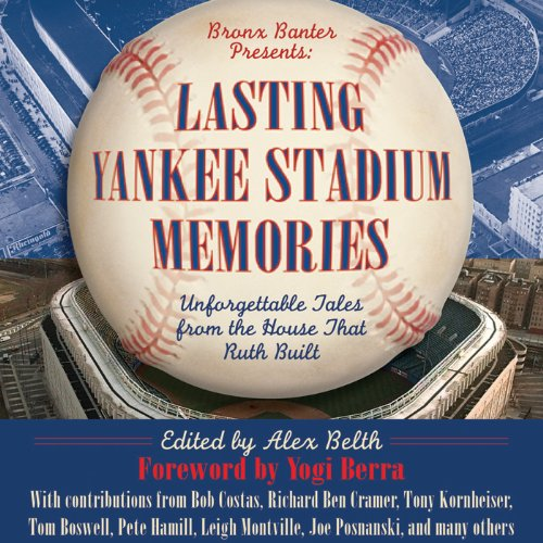 Lasting Yankee Stadium Memories audiobook cover art