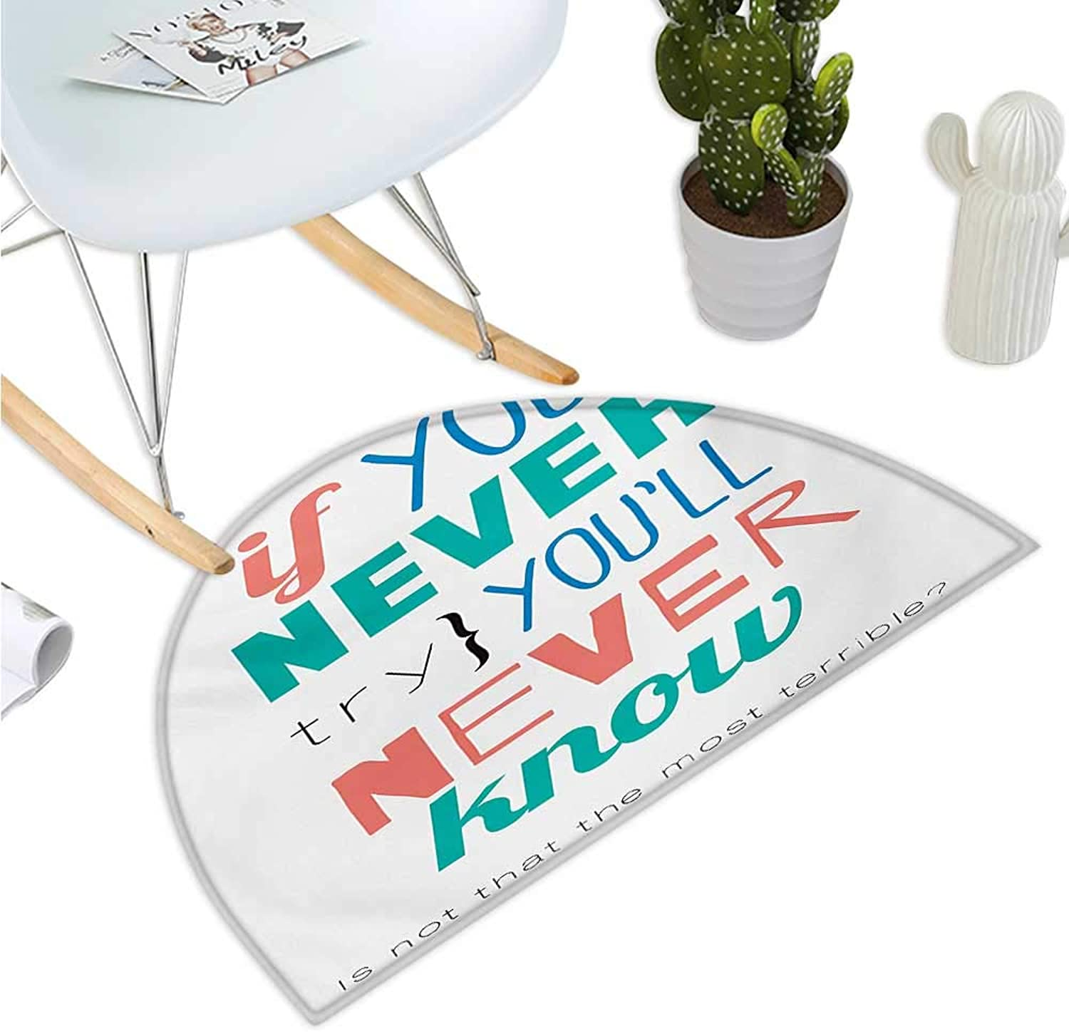 Quotes Semicircular Cushion If You Never Try Youll Never Know Philosophy Inspiration Modern Sign Halfmoon doormats H 39.3  xD 59  Coral bluee Jade Green