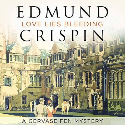 Love Lies Bleeding (A Gervase Fen Mystery) audiobook cover art