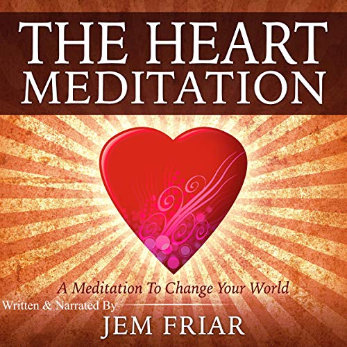 The Heart Meditation audiobook cover art