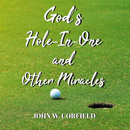 God's Hole-in-One and Other Miracles Titelbild