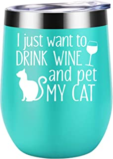 I Just Want To Drink Wine and Pet My Cat - Cat Gifts for Women - Funny Cat Themed Birthday, Christmas Wine Gifts for Cat Lover, Cat Mom, Cat Lady, Cat Owner, Best Friend, Mother - Coolife Wine Tumbler