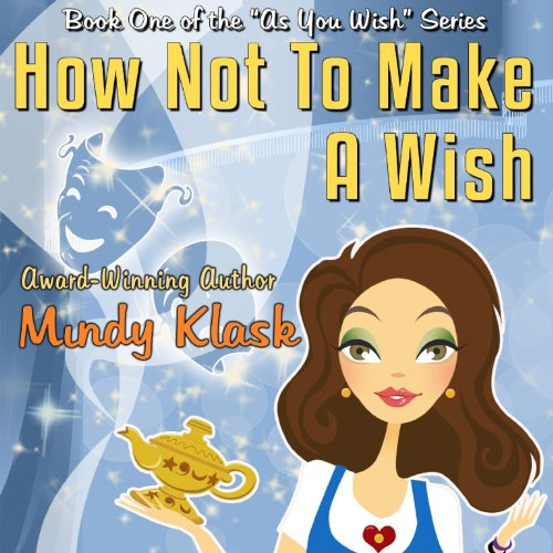 How Not to Make a Wish audiobook cover art