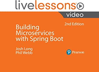 Building Microservices with Spring Boot LiveLessons, 2nd Edition