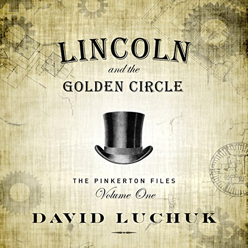 Lincoln and the Golden Circle audiobook cover art