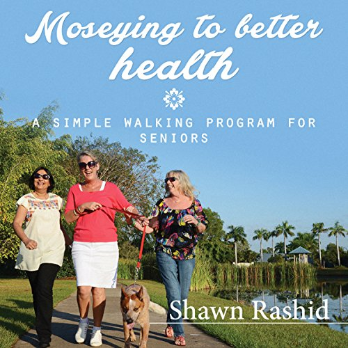 Moseying to Better Health audiobook cover art