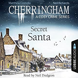 Secret Santa     Cherringham - A Cosy Crime Series, Mystery Shorts 25              By:                                                                                                                                 Matthew Costello,                                                                                        Neil Richards                               Narrated by:                                                                                                                                 Neil Dudgeon                      Length: 2 hrs and 35 mins     448 ratings     Overall 4.1