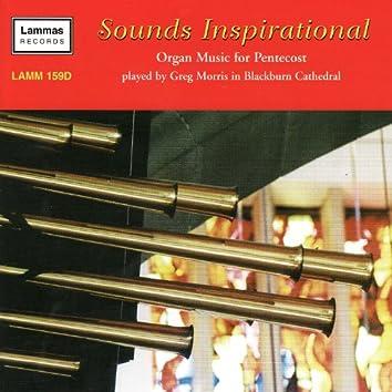 Sounds Inspirational - Organ Music for Pentecost