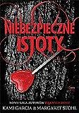 Niebezpieczne istoty (Polish Edition)